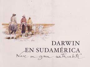 Darwin en Sudamérica